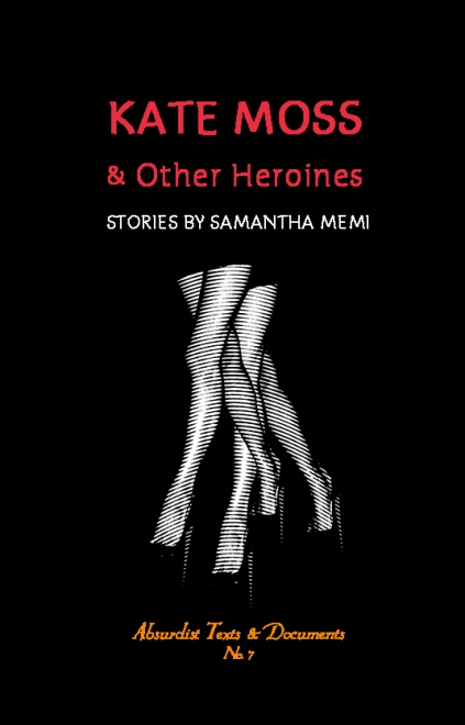 KATE MOSS & Other Heroines by Samantha Memi