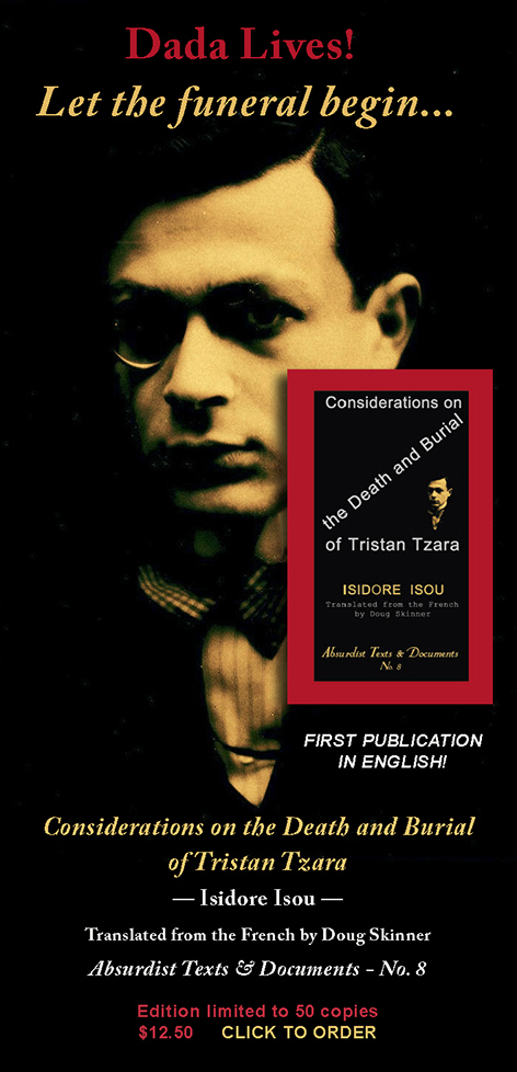 Considerations on the Death and Burial of Tristan Tzara. Isidore Isou