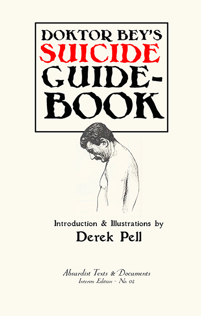 Doktor Bey's Suicide Guidebook